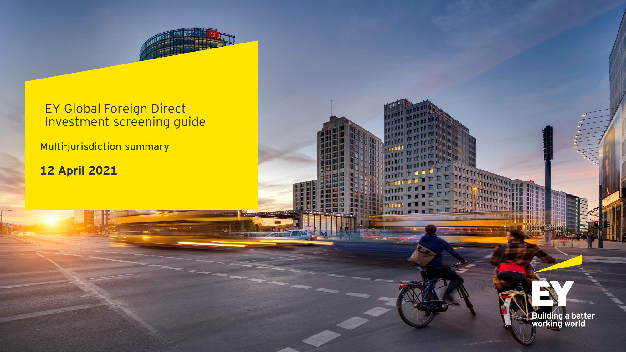 EY Global Foreign Direct Investment screening guide (Multi-jurisdiction summary)