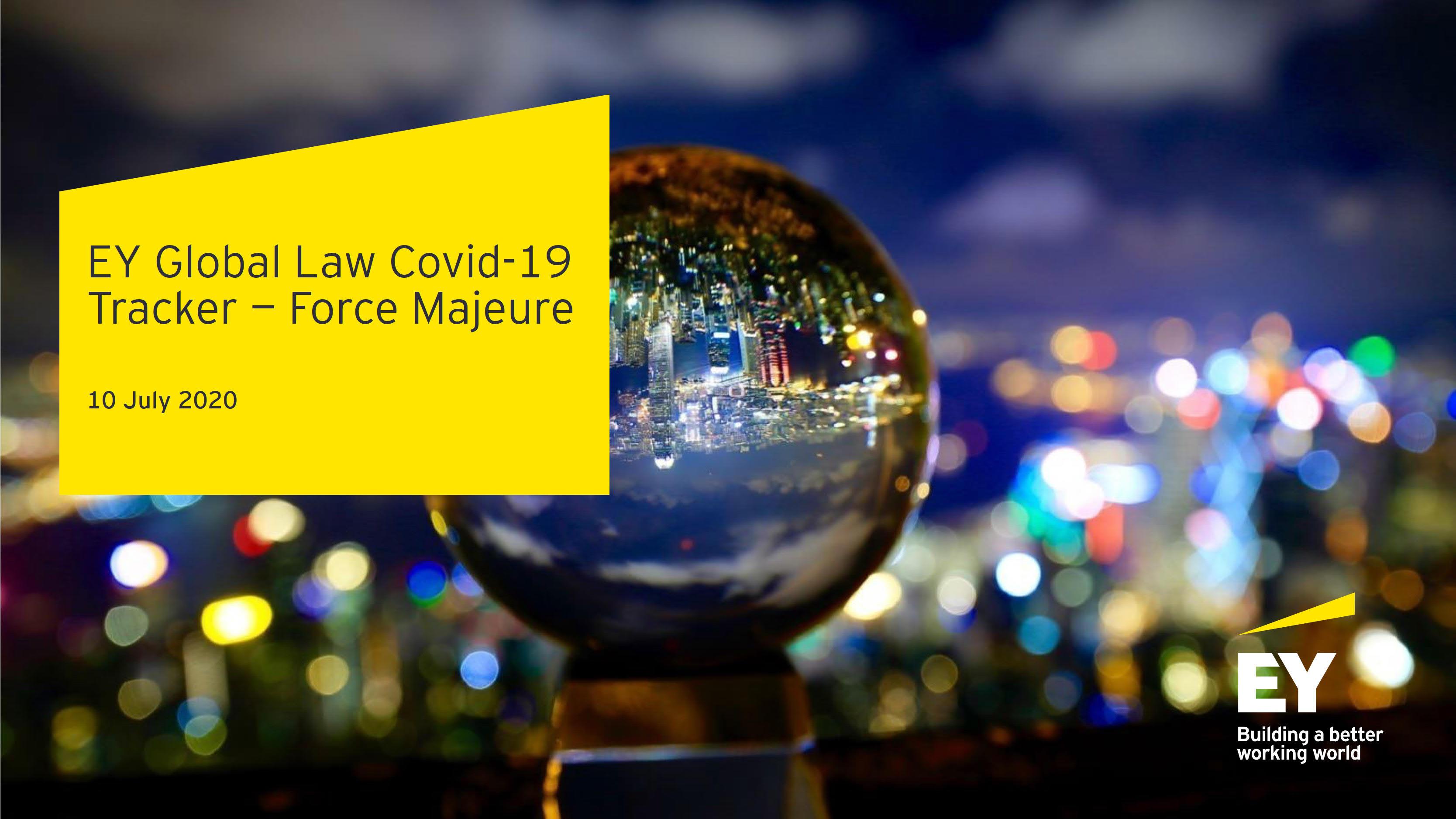 安永全球Covid-19法律追踪 – 不可抗力, 2020年7月10日