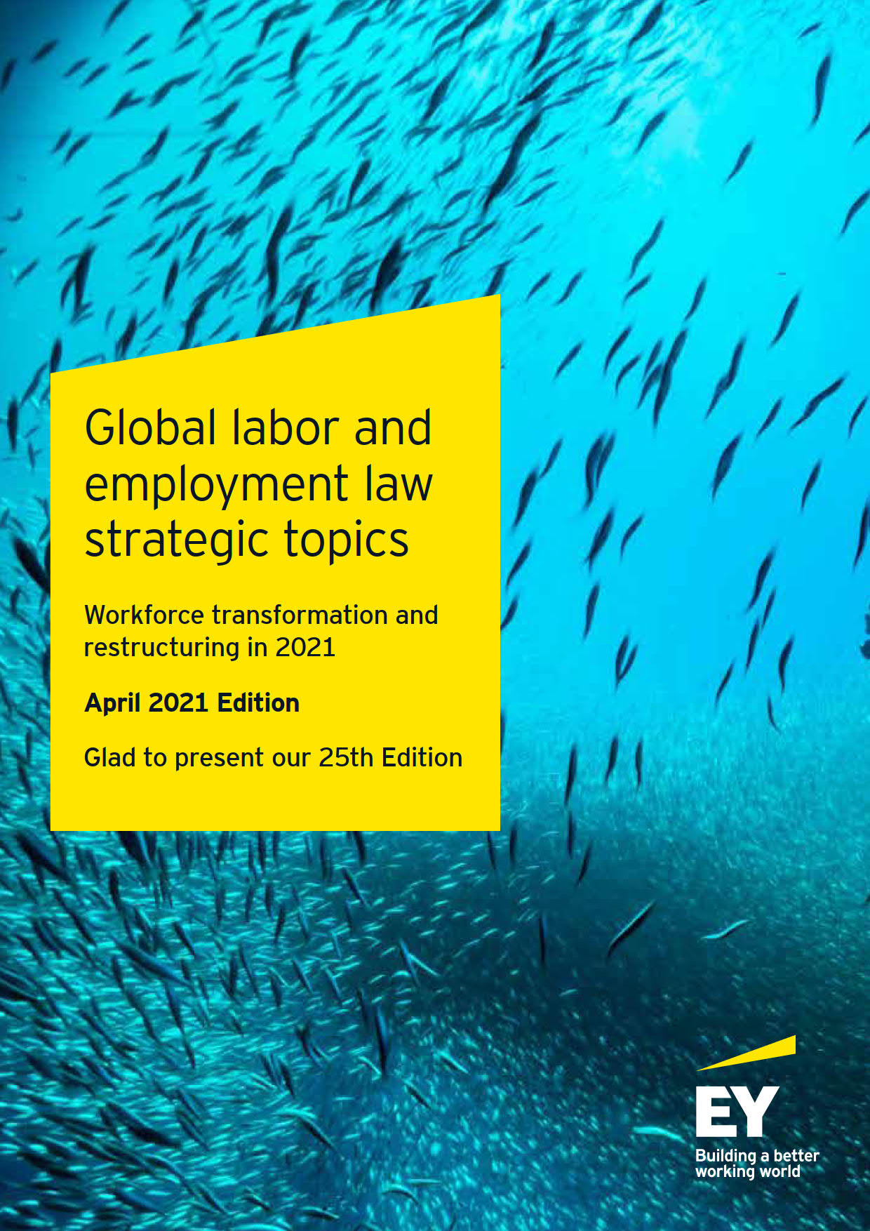 Global labor and employment law strategic topics - Workforce transformation and restructuring in 2021