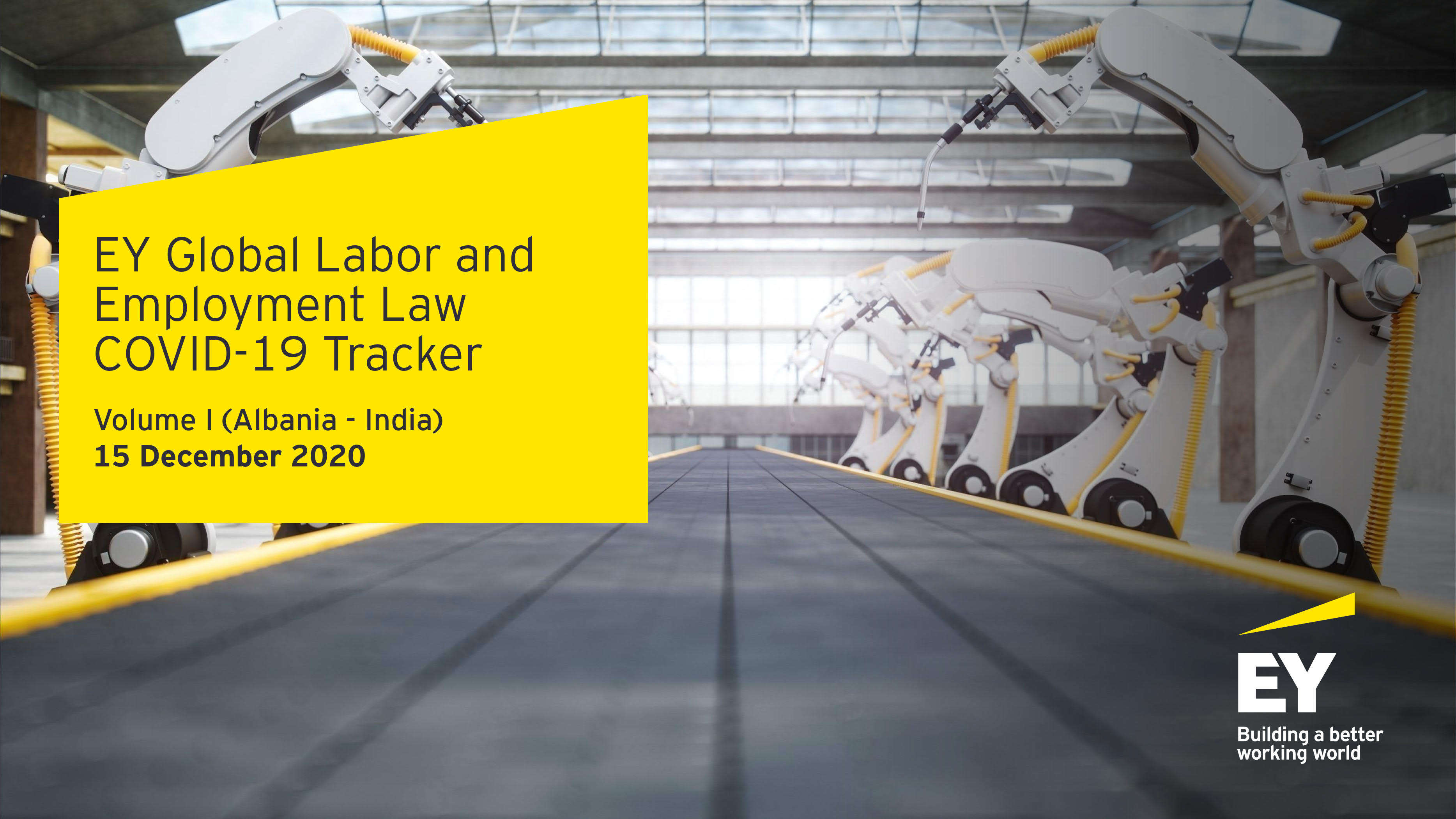 EY Global Labor and Employment Law COVID-19 Tracker Volume I (Albania – India) 15 December 2020