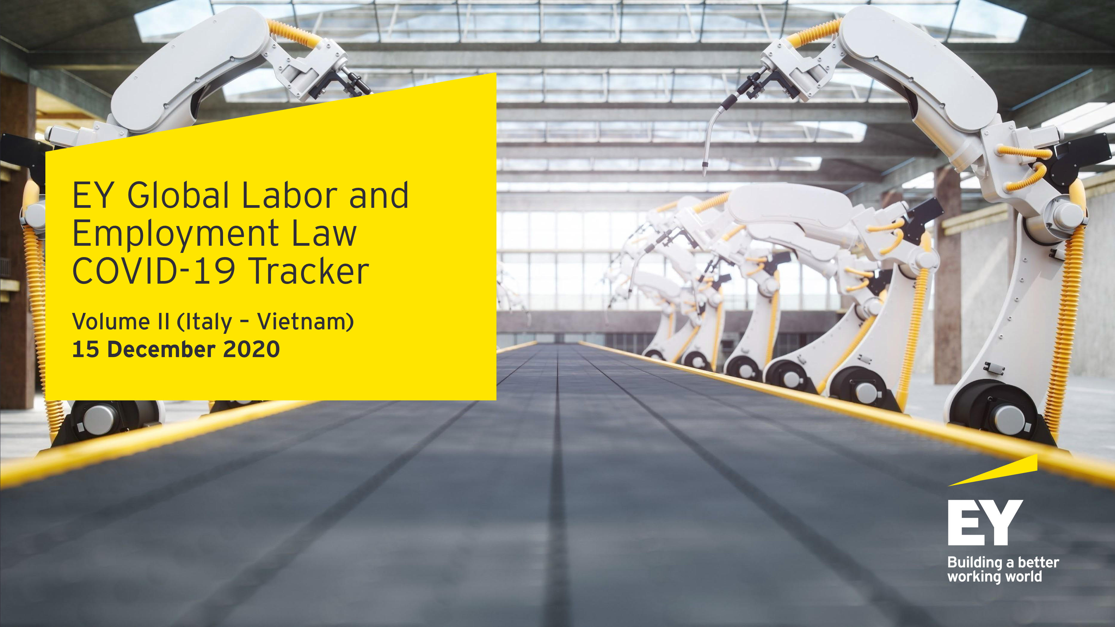 EY Global Labor and Employment Law COVID-19 Tracker Volume II (Italy – Vietnam) 15 December 2020