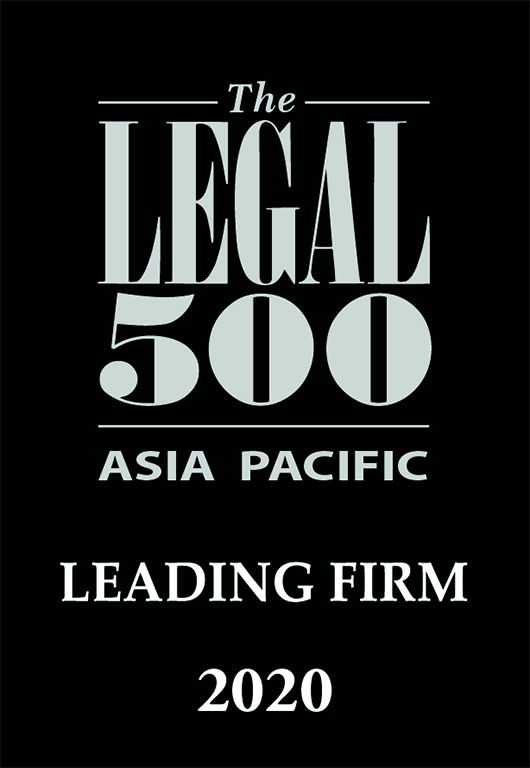 Recognized by The Legal 500 Asia Pacific as a leading firm in 2020