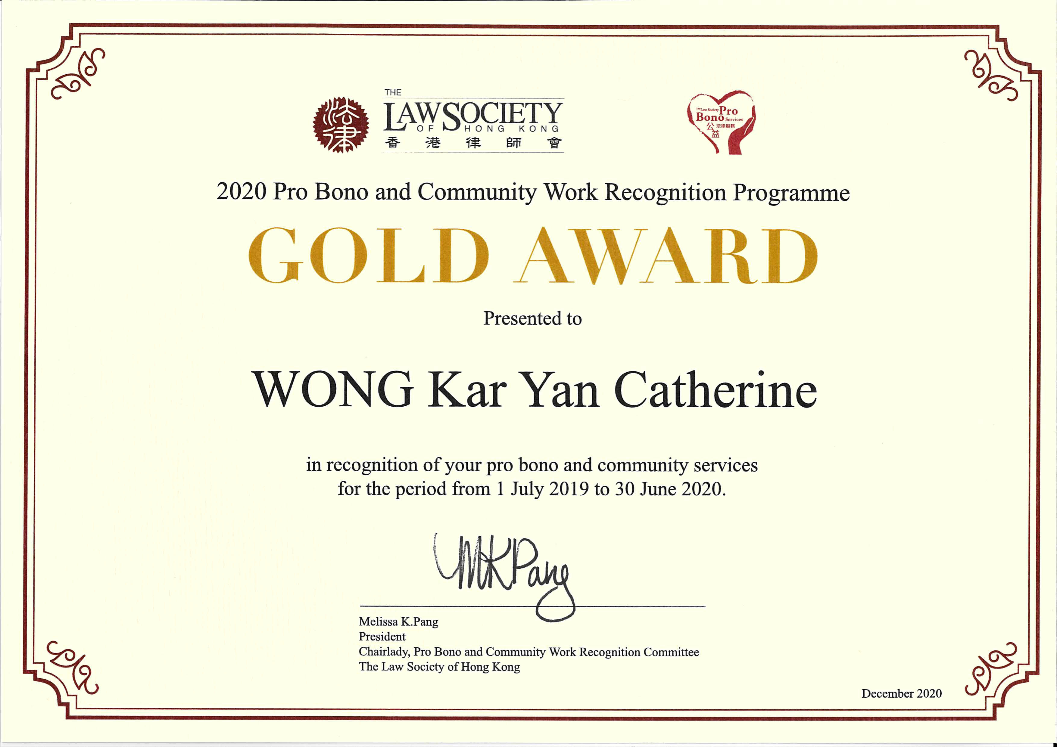 Individual Gold Award in Pro Bono and Community Services by The Law Society of Hong Kong, LC Lawyers LLP, Catherine Wong, 2020