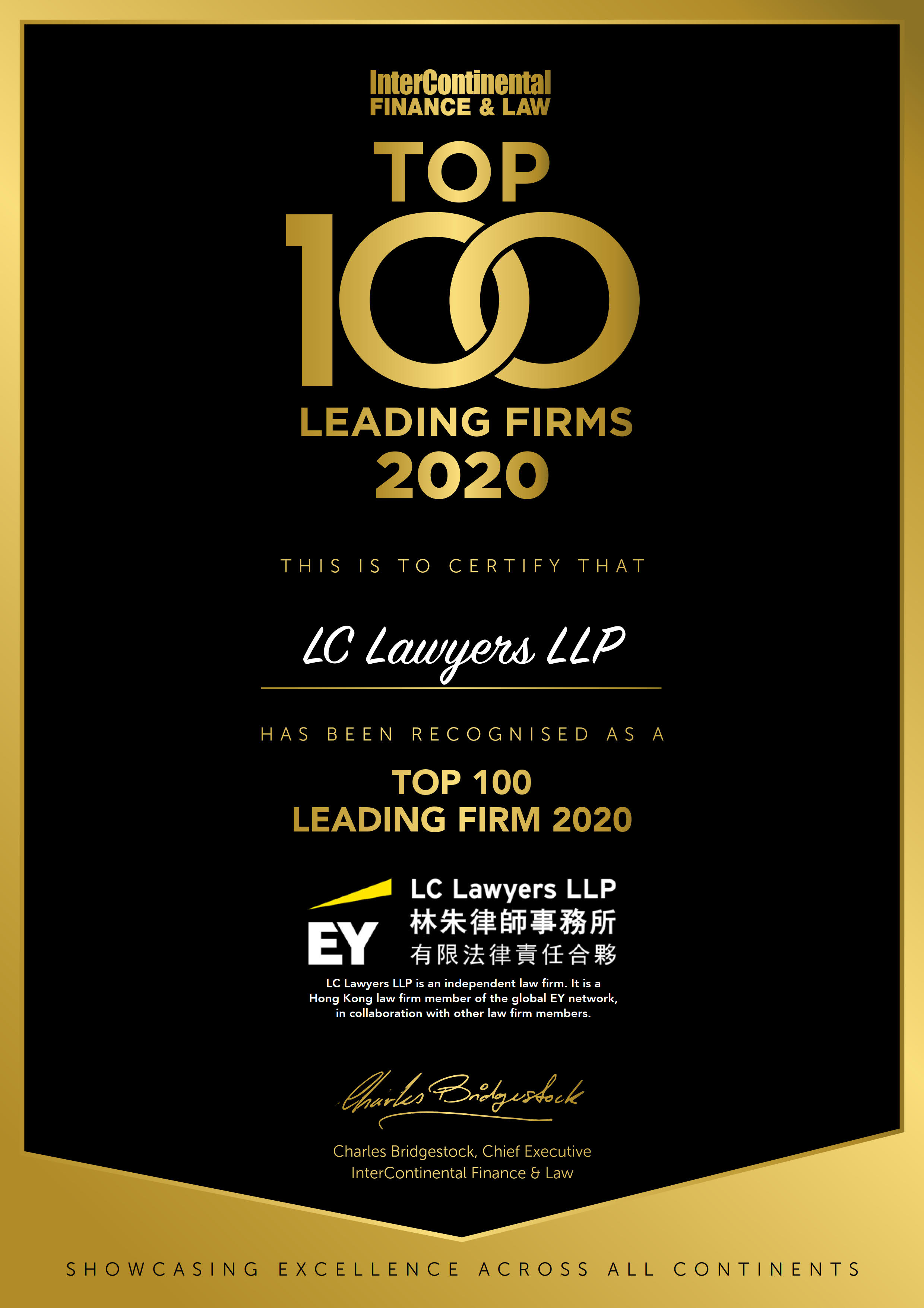 Recognised by InterContinental Finance & Law as one of the Top 100 Leading Firms, LC Lawyers LLP, 2020