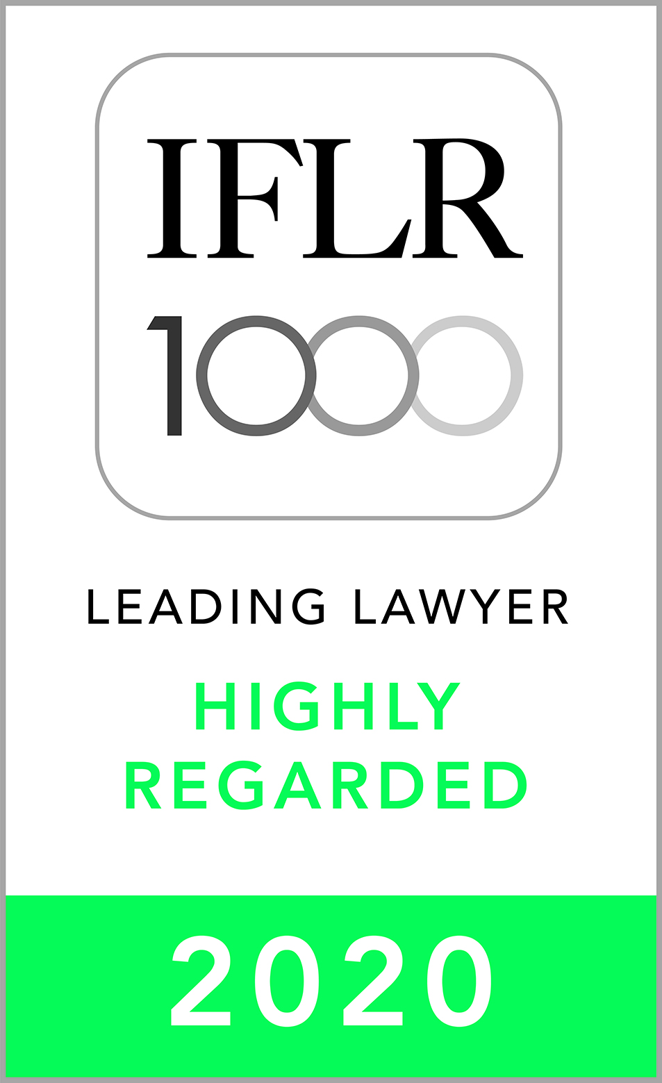 Highly Regarded Leading Lawyer in Financial & Corporate Law by IFLR1000, 2020
