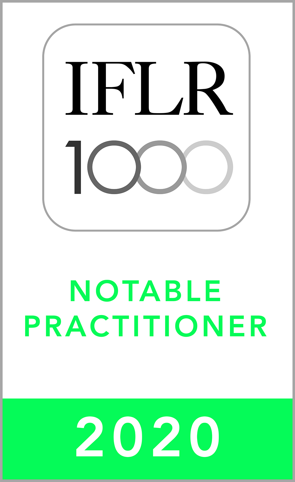 Notable Practitioner in Financial & Corporate Law by IFLR1000, 2020