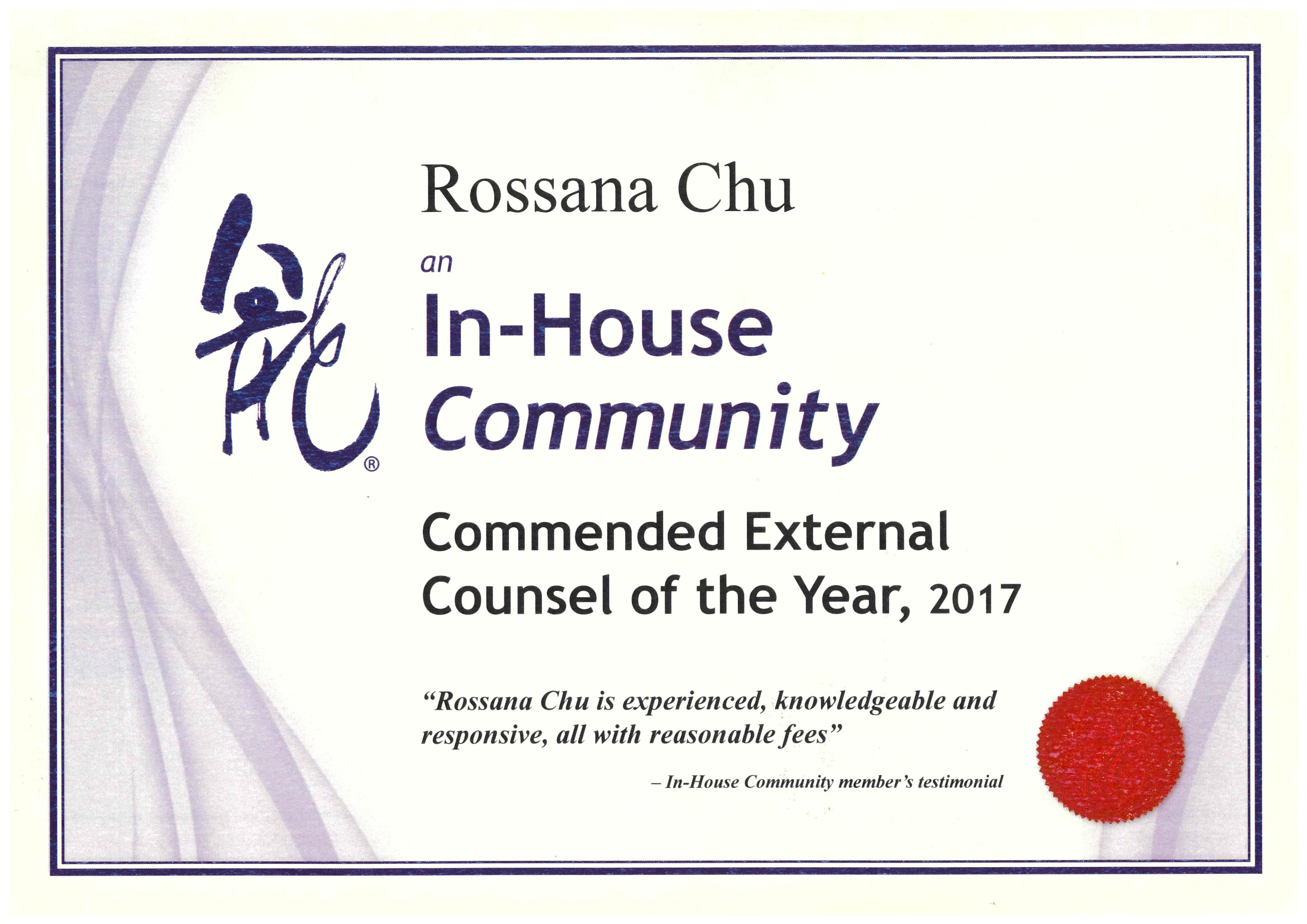 Commended External Counsel of the Year as named by the In-House Community, LC Lawyers LLP, Rossana Chu, 2017